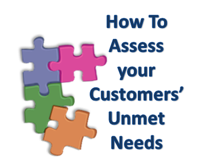 do your customers have unmet needs series ready to roll asking